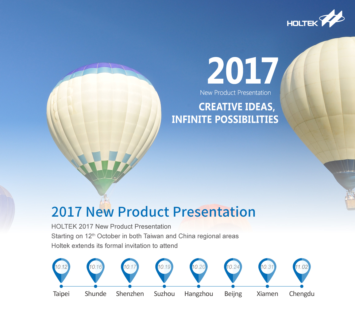 Holtek Semiconductor 2017 New Product Presentation Wireless and Intelligent Life Focus